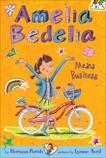 Amelia Bedelia Chapter Book #1: Amelia Bedelia Means Business, Parish, Herman