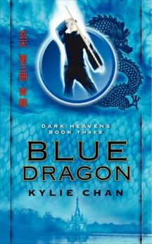 Blue Dragon: Dark Heavens Book Three