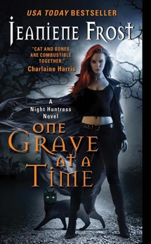 One Grave at a Time: A Night Huntress Novel, Frost, Jeaniene