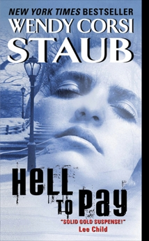 Hell to Pay, Staub, Wendy Corsi