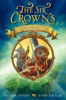 The Six Crowns: Fair Wind to Widdershins, Jones, Allan
