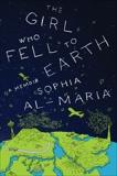 The Girl Who Fell to Earth: A Memoir, Al-Maria, Sophia