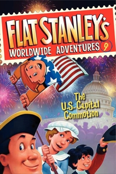 Flat Stanley's Worldwide Adventures #9: The US Capital Commotion, Brown, Jeff