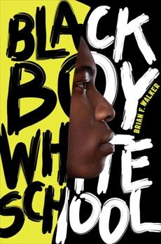 Black Boy White School, Walker, Brian F.
