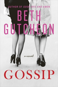 Gossip: A Novel, Gutcheon, Beth