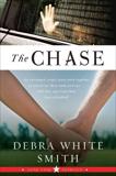 The Chase: Lone Star Intrigue, Book Three, Smith, Debra White