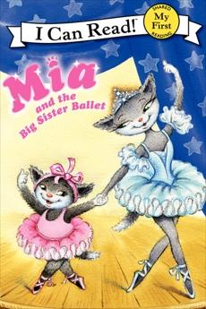 Mia and the Big Sister Ballet, Farley, Robin