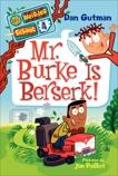 My Weirder School #4: Mr. Burke Is Berserk!, Gutman, Dan