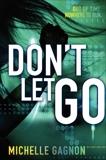 Don't Let Go, Gagnon, Michelle