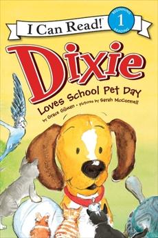 Dixie Loves School Pet Day, Gilman, Grace