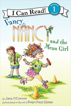 Fancy Nancy and the Mean Girl, O'Connor, Jane