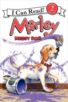 Marley: Messy Dog, Grogan, John
