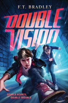 Double Vision, Bradley, F. T.