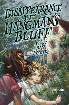 Disappearance at Hangman's Bluff, Thompson, J. E.