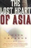 The Lost Heart of Asia, Thubron, Colin