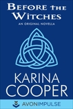 Before the Witches: An Original Novella, Cooper, Karina
