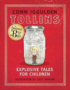 Tollins: Explosive Tales for Children, Iggulden, Conn