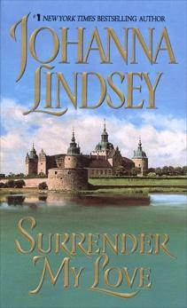 Surrender My Love, Lindsey, Johanna