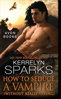 How to Seduce a Vampire (Without Really Trying), Sparks, Kerrelyn