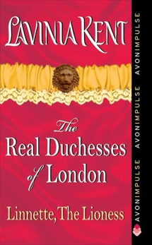 Linnette, The Lioness: The Real Duchesses of London, Kent, Lavinia