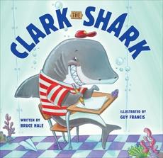 Clark the Shark, Hale, Bruce