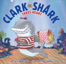 Clark the Shark Takes Heart, Hale, Bruce