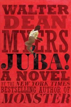 Juba!: A Novel, Myers, Walter Dean