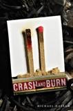 Crash and Burn, Hassan, Michael