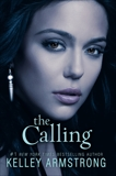The Calling, Armstrong, Kelley