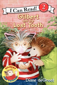 Gilbert and the Lost Tooth, deGroat, Diane