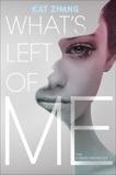 What's Left of Me, Zhang, Kat