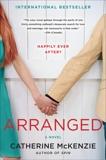 Arranged: A Novel, McKenzie, Catherine