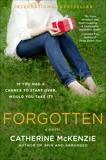 Forgotten: A Novel, McKenzie, Catherine