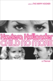 Child No More: A Memoir, Hollander, Xaviera