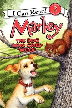 Marley: The Dog Who Cried Woof, Grogan, John