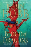 Blood of Dragons: Volume Four of the Rain Wilds Chronicles, Hobb, Robin