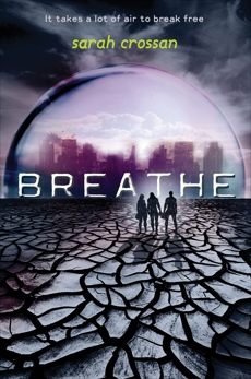 Breathe, Crossan, Sarah