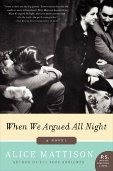 When We Argued All Night: A Novel, Mattison, Alice