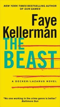 The Beast: A Decker/Lazarus Novel, Kellerman, Faye