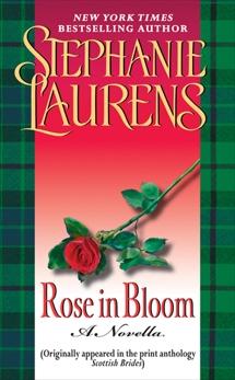 Rose in Bloom: A Novella with Bonus Excerpts, Laurens, Stephanie