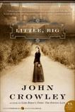 Little, Big, Crowley, John