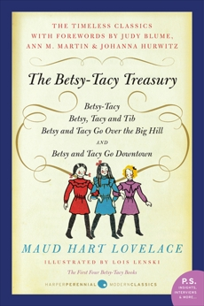 Betsy-Tacy Treasury: The First Four Betsy-Tacy Books, Lovelace, Maud Hart