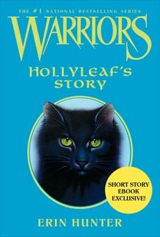 Warriors: Hollyleaf's Story, Hunter, Erin