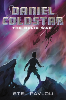 Daniel Coldstar #1: The Relic War
