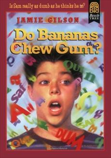 Do Bananas Chew Gum?, Gilson, Jamie