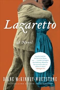 Lazaretto: A Novel, McKinney-Whetstone, Diane