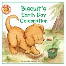 Biscuit's Earth Day Celebration, Capucilli, Alyssa Satin