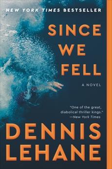 Since We Fell: A Novel, Lehane, Dennis