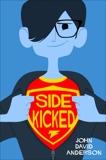 Sidekicked, Anderson, John David