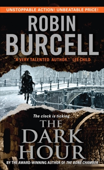 The Dark Hour, Burcell, Robin